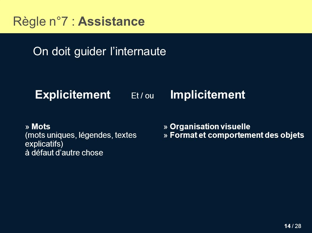 Règle n°7 : Assistance On doit guider l'internaute