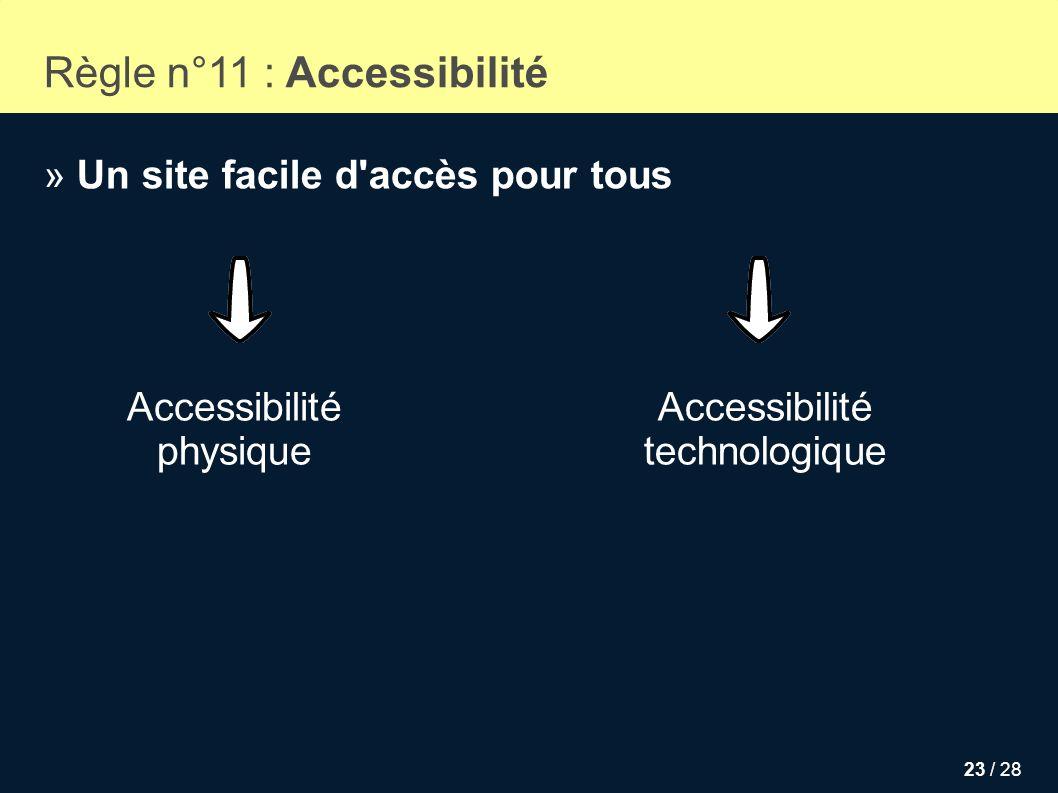Règle n°11 : Accessibilité