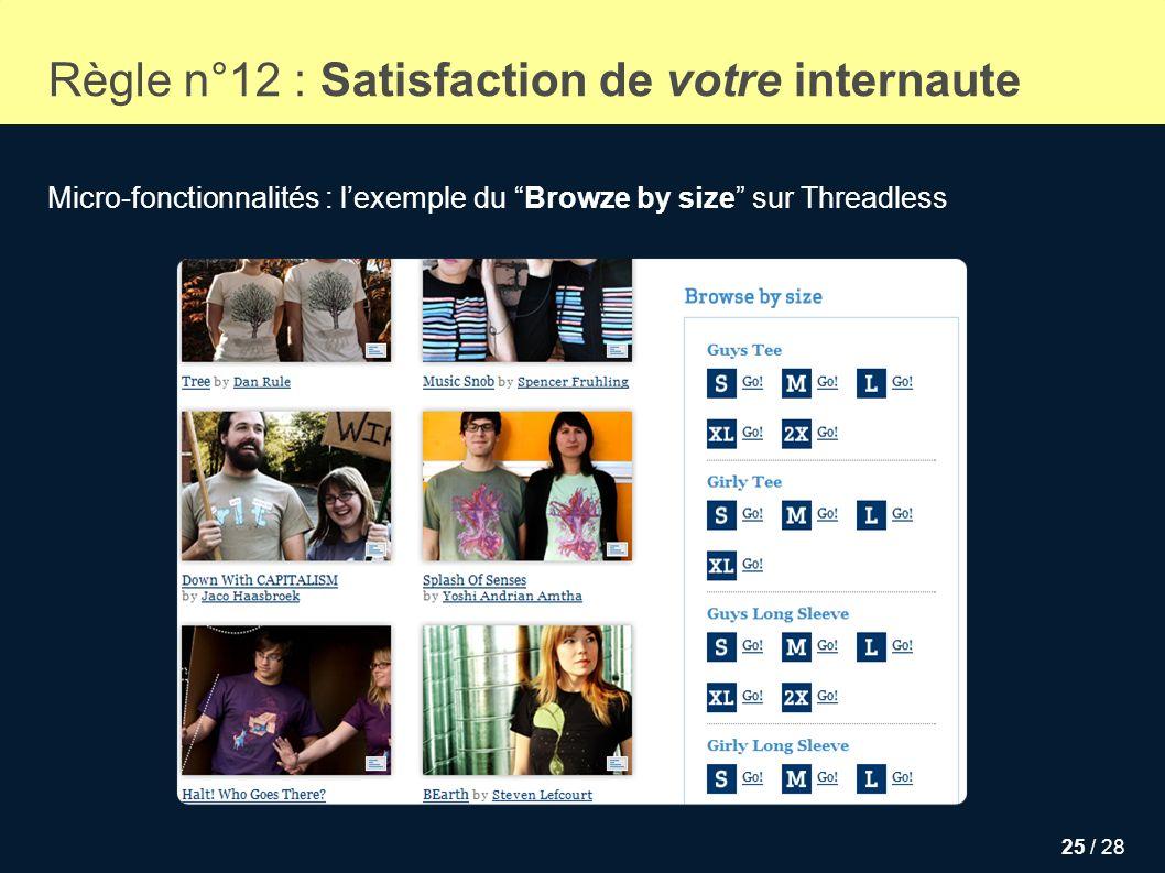 Règle n°12 : Satisfaction de votre internaute