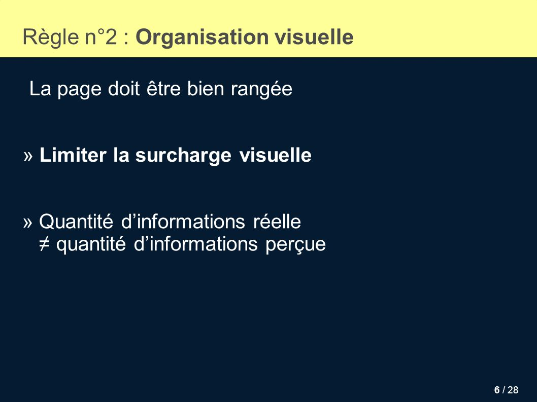 Règle n°2 : Organisation visuelle