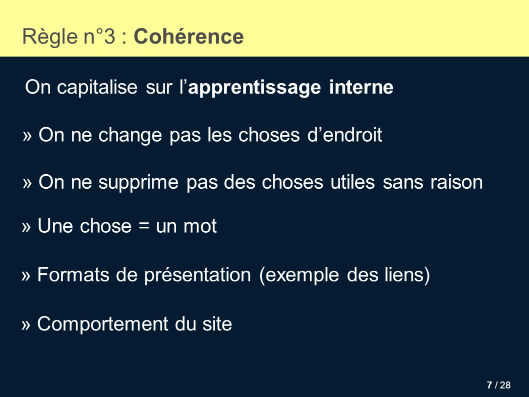 Règle n°3 : Cohérence On capitalise sur l'apprentissage interne