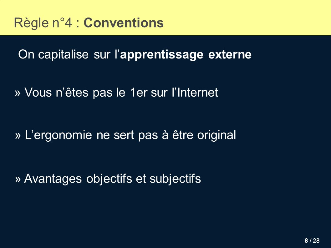 Règle n°4 : Conventions On capitalise sur l'apprentissage externe