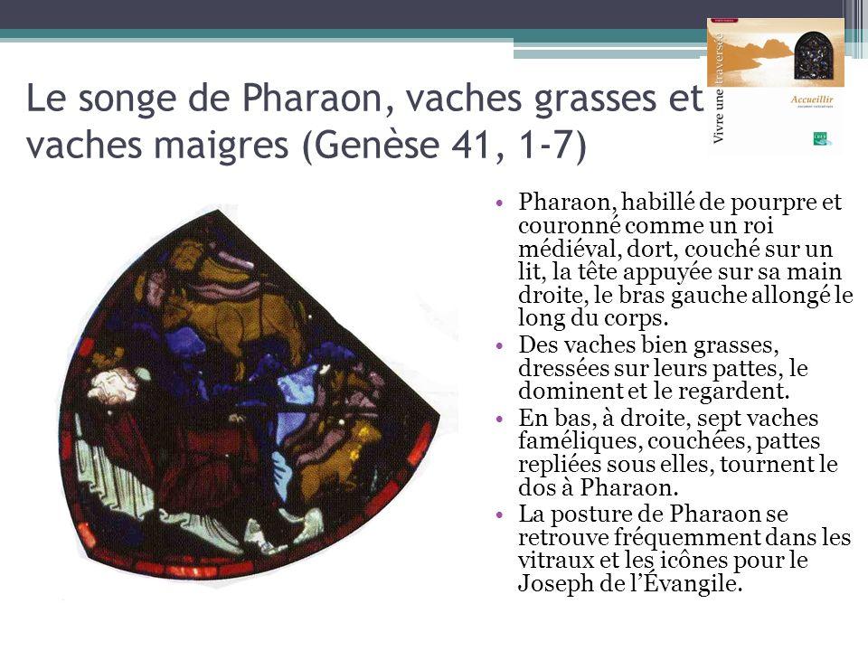 Le songe de Pharaon, vaches grasses et vaches maigres (Genèse 41, 1-7)