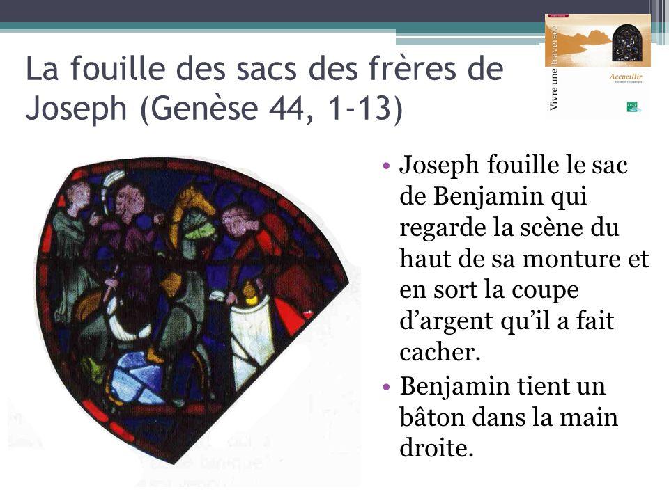La fouille des sacs des frères de Joseph (Genèse 44, 1-13)