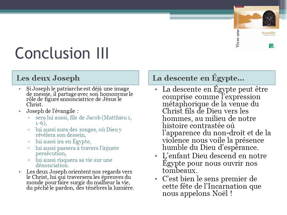Conclusion III Les deux Joseph La descente en Égypte…