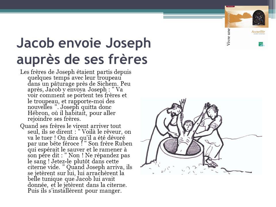 Jacob envoie Joseph auprès de ses frères