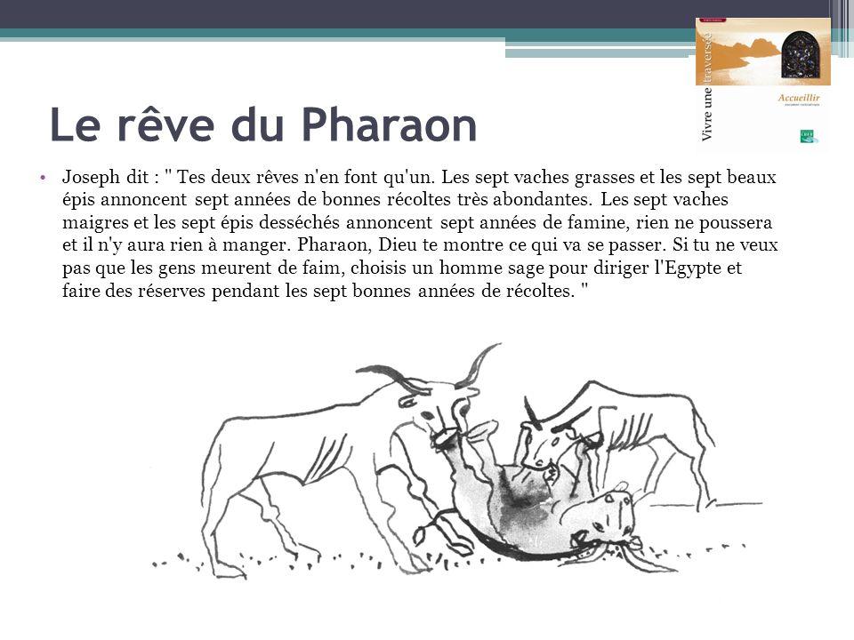 Le rêve du Pharaon