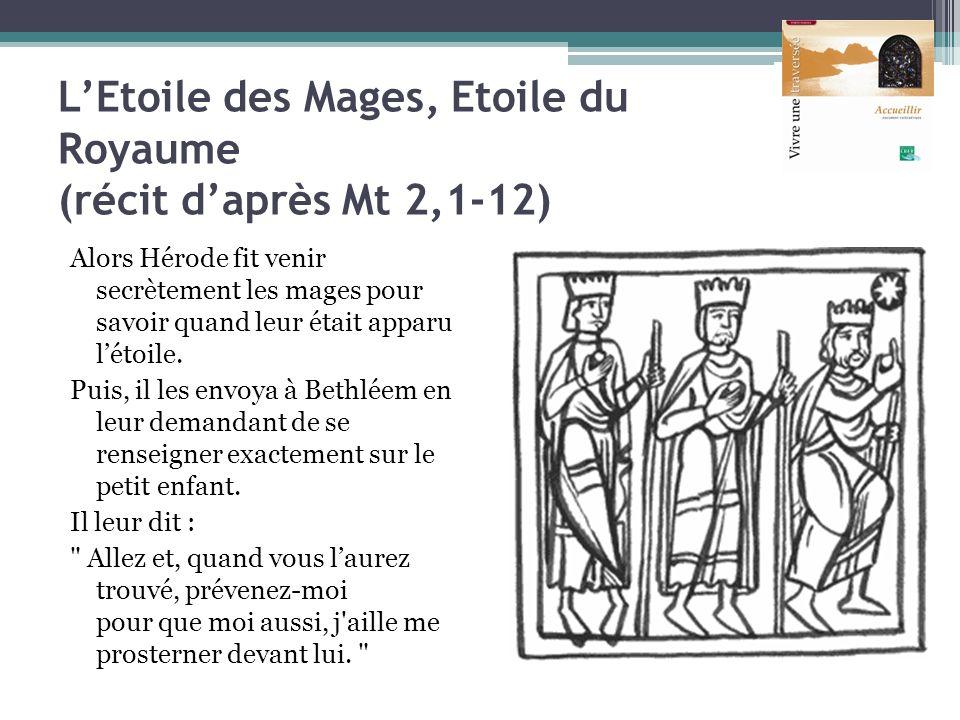 L'Etoile des Mages, Etoile du Royaume (récit d'après Mt 2,1-12)