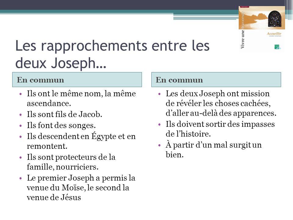Les rapprochements entre les deux Joseph…
