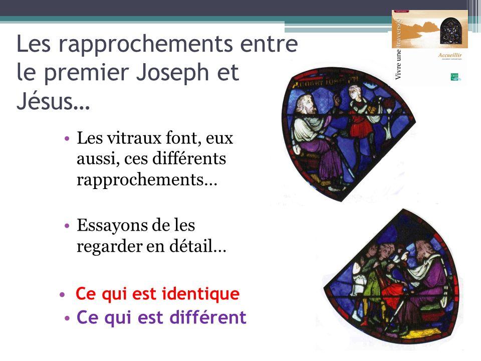 Les rapprochements entre le premier Joseph et Jésus…