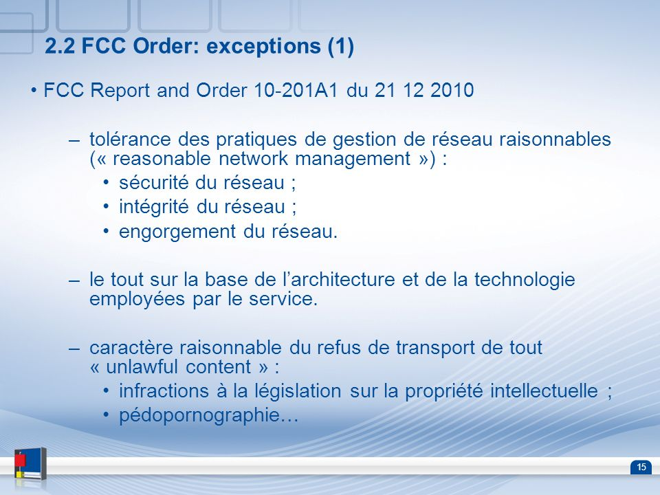 2.2 FCC Order: exceptions (1)