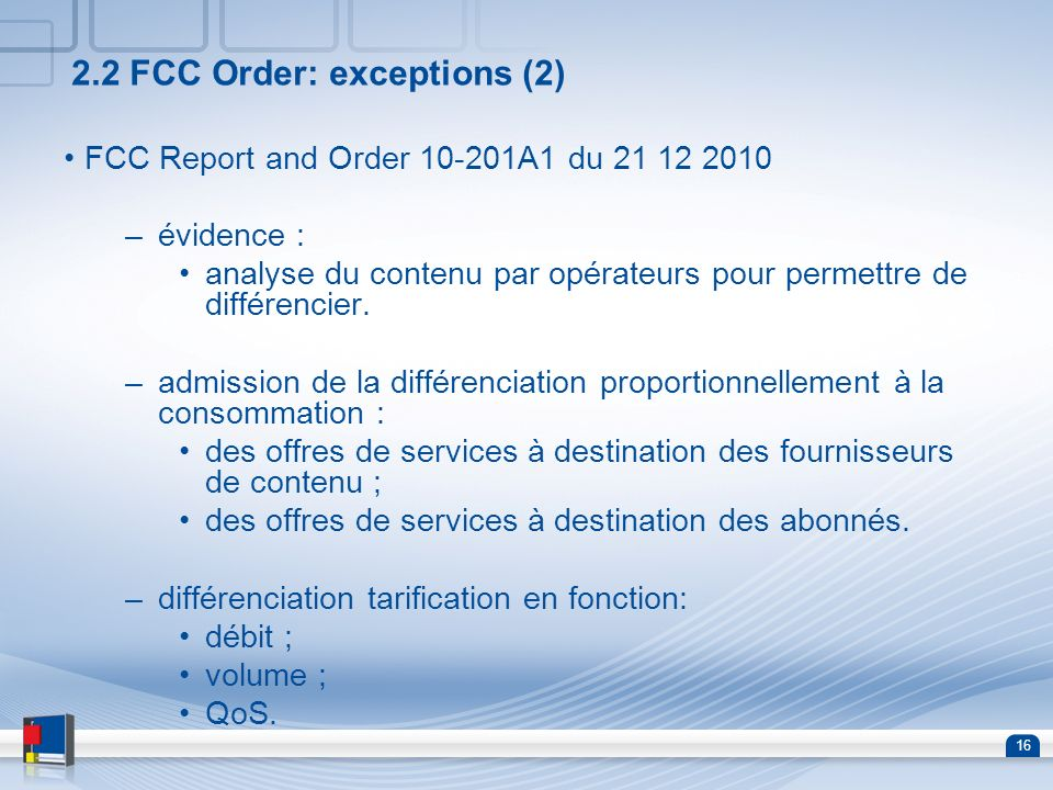 2.2 FCC Order: exceptions (2)