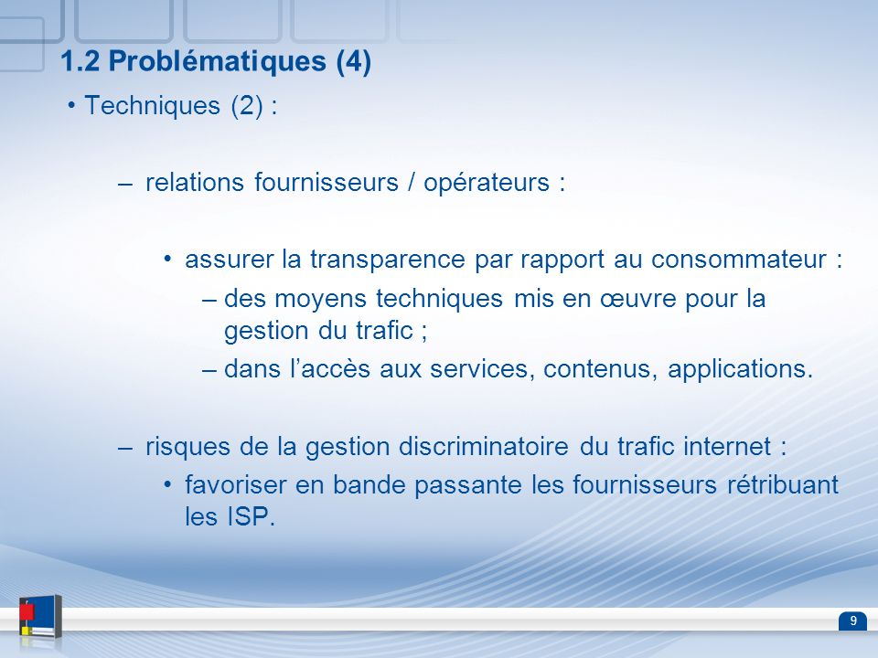 1.2 Problématiques (4) Techniques (2) :