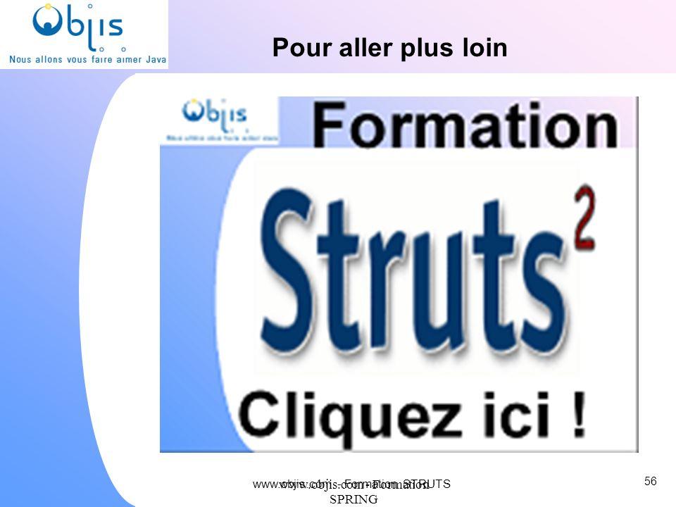 Pour aller plus loin www.objis.com - Formation SPRING