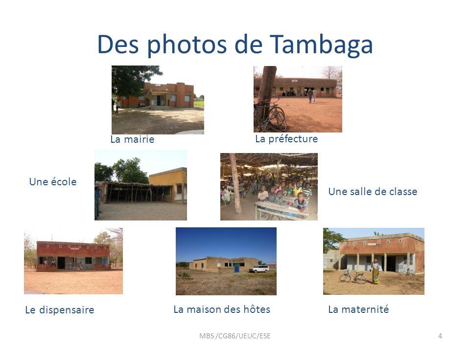 Des photos de Tambaga La mairie La préfecture Une école