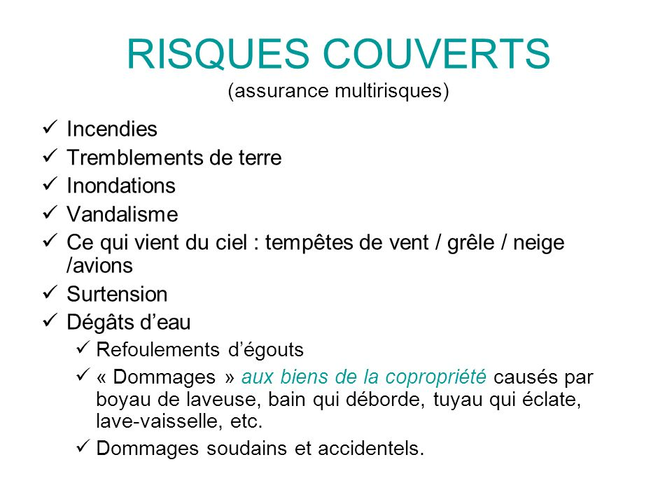 RISQUES COUVERTS (assurance multirisques)