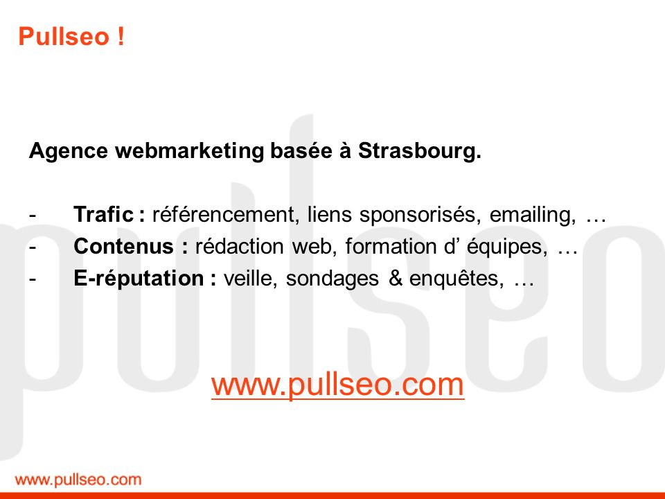 www.pullseo.com Pullseo ! Agence webmarketing basée à Strasbourg.