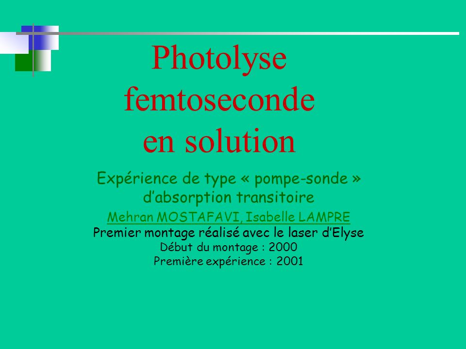 Photolyse femtoseconde en solution