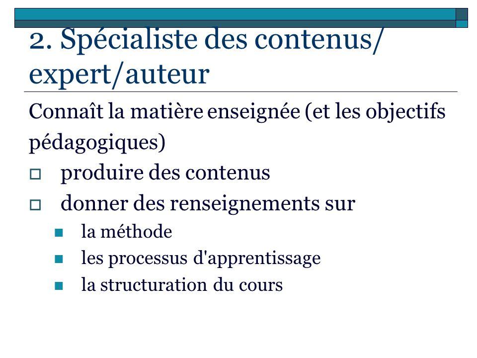 2. Spécialiste des contenus/ expert/auteur