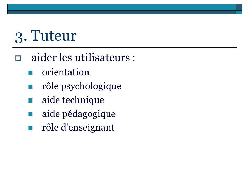 3. Tuteur aider les utilisateurs : orientation rôle psychologique