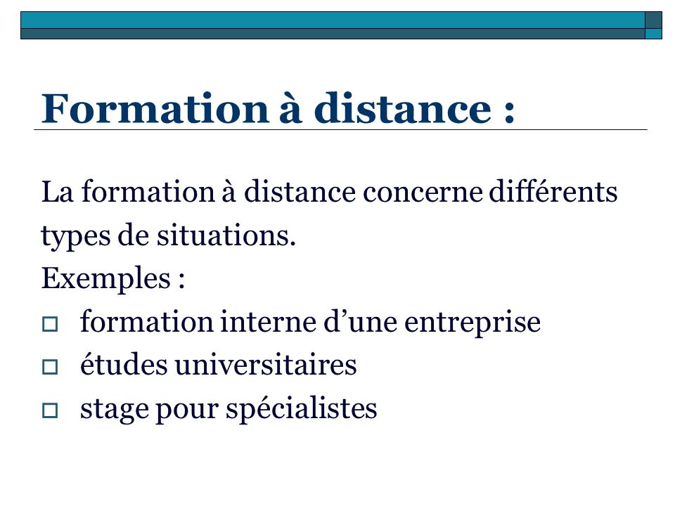 Formation à distance : La formation à distance concerne différents