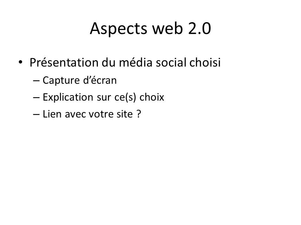 Aspects web 2.0 Présentation du média social choisi Capture d'écran