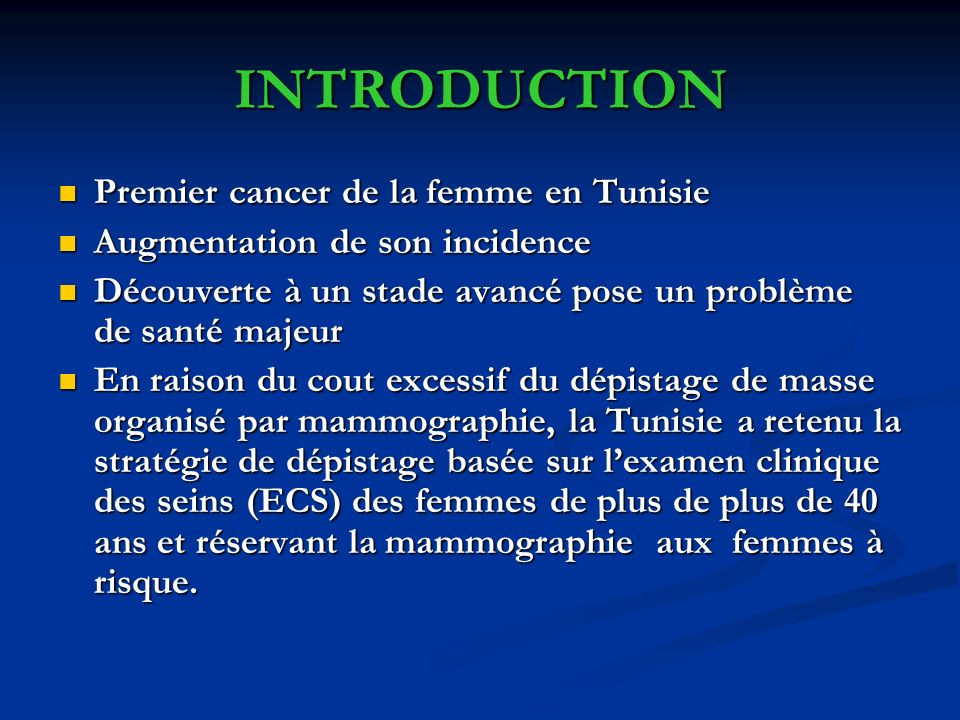 INTRODUCTION Premier cancer de la femme en Tunisie