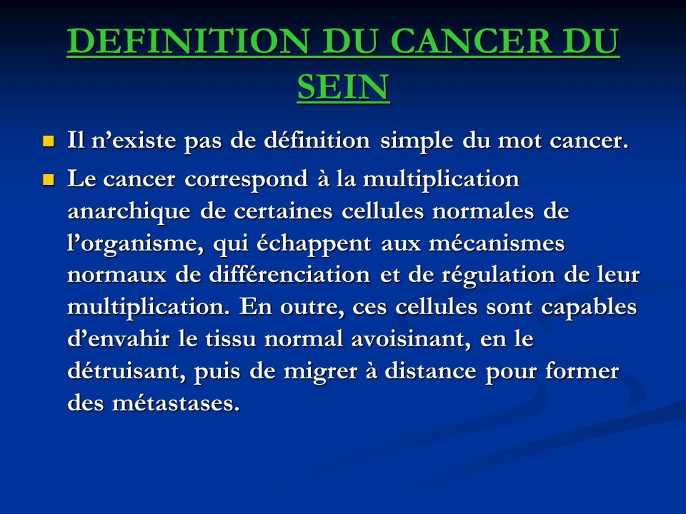 DEFINITION DU CANCER DU SEIN