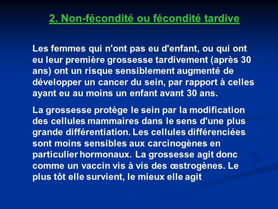 2. Non-fécondité ou fécondité tardive
