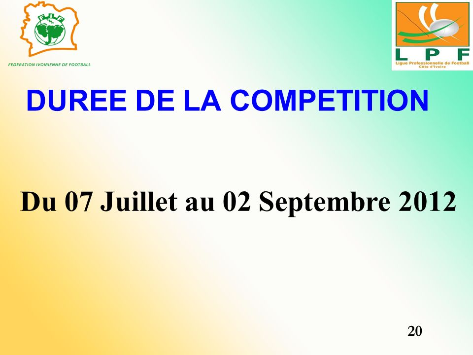 DUREE DE LA COMPETITION
