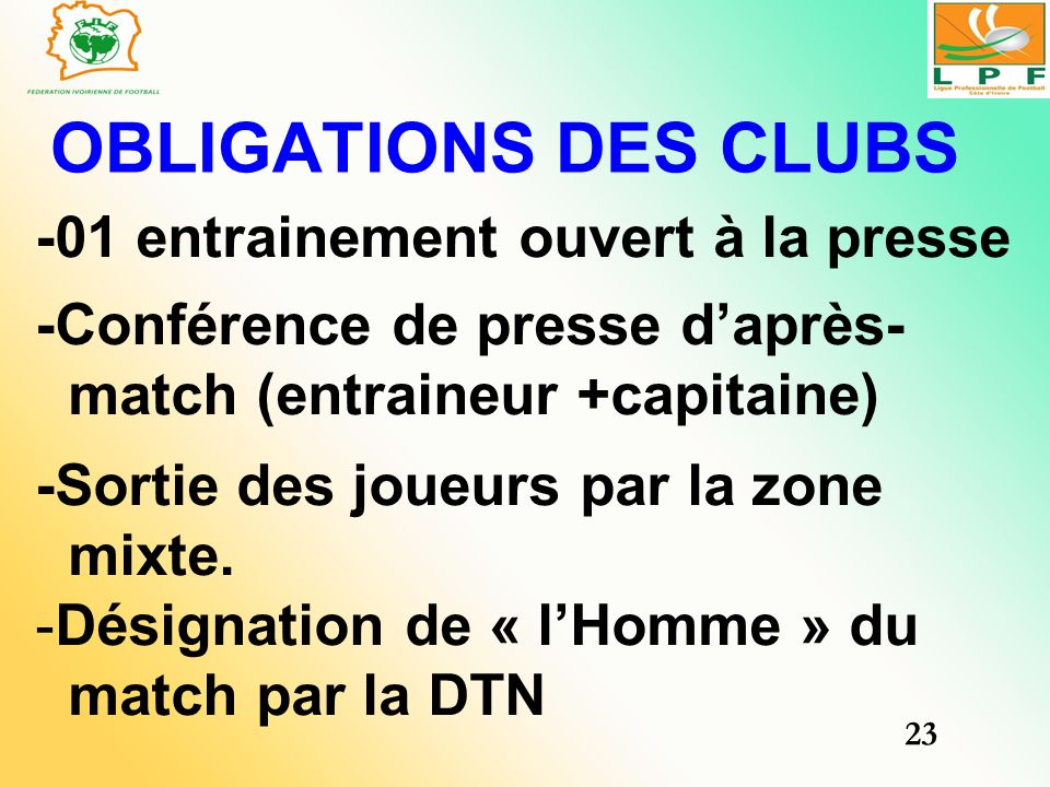OBLIGATIONS DES CLUBS -01 entrainement ouvert à la presse