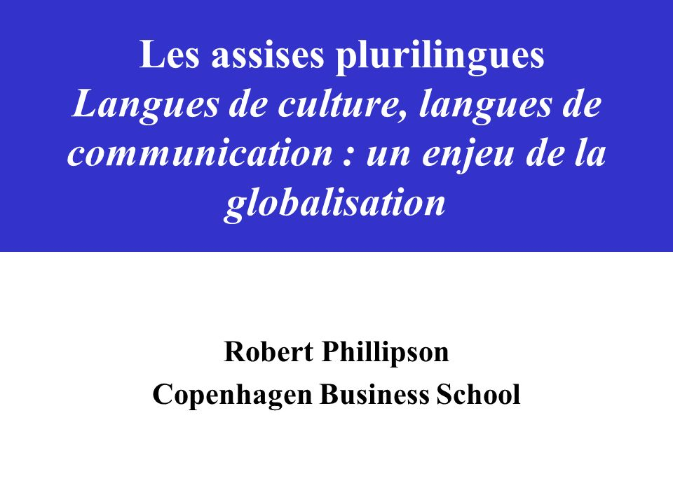 Robert Phillipson Copenhagen Business School