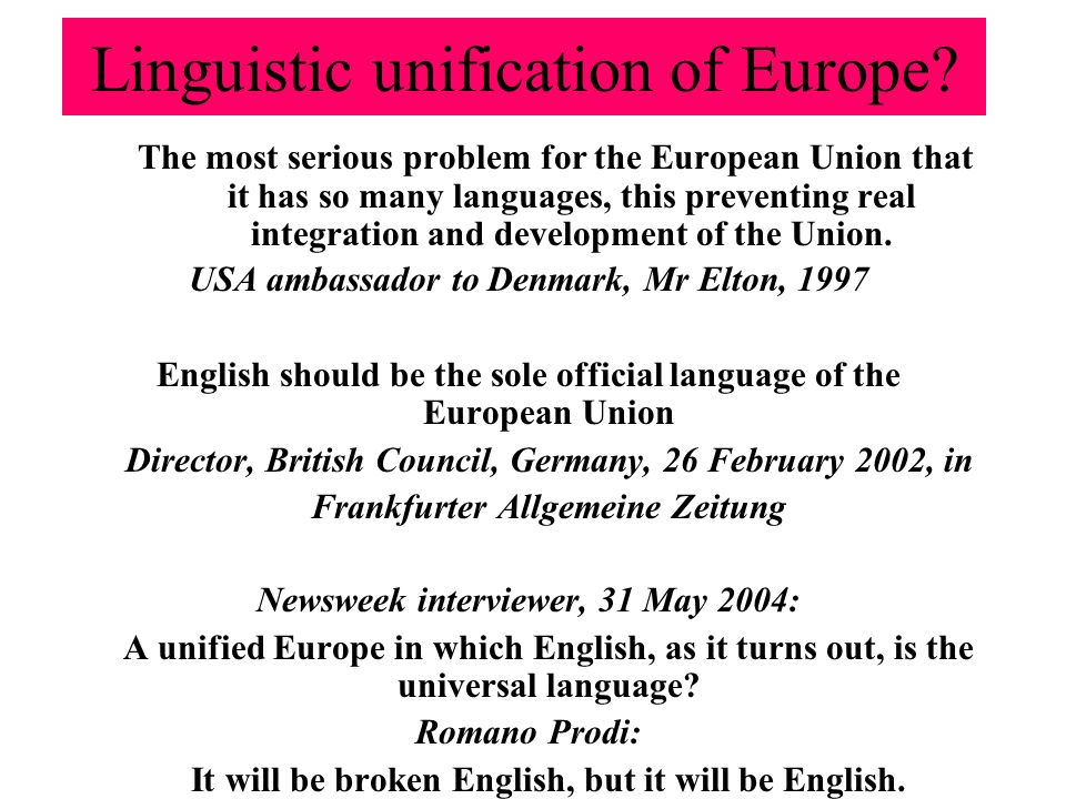 Linguistic unification of Europe