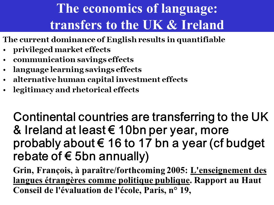 The economics of language: transfers to the UK & Ireland