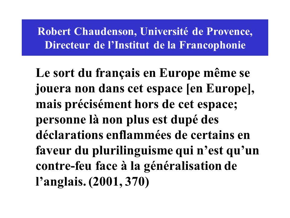 Robert Chaudenson, Université de Provence, Directeur de l'Institut de la Francophonie