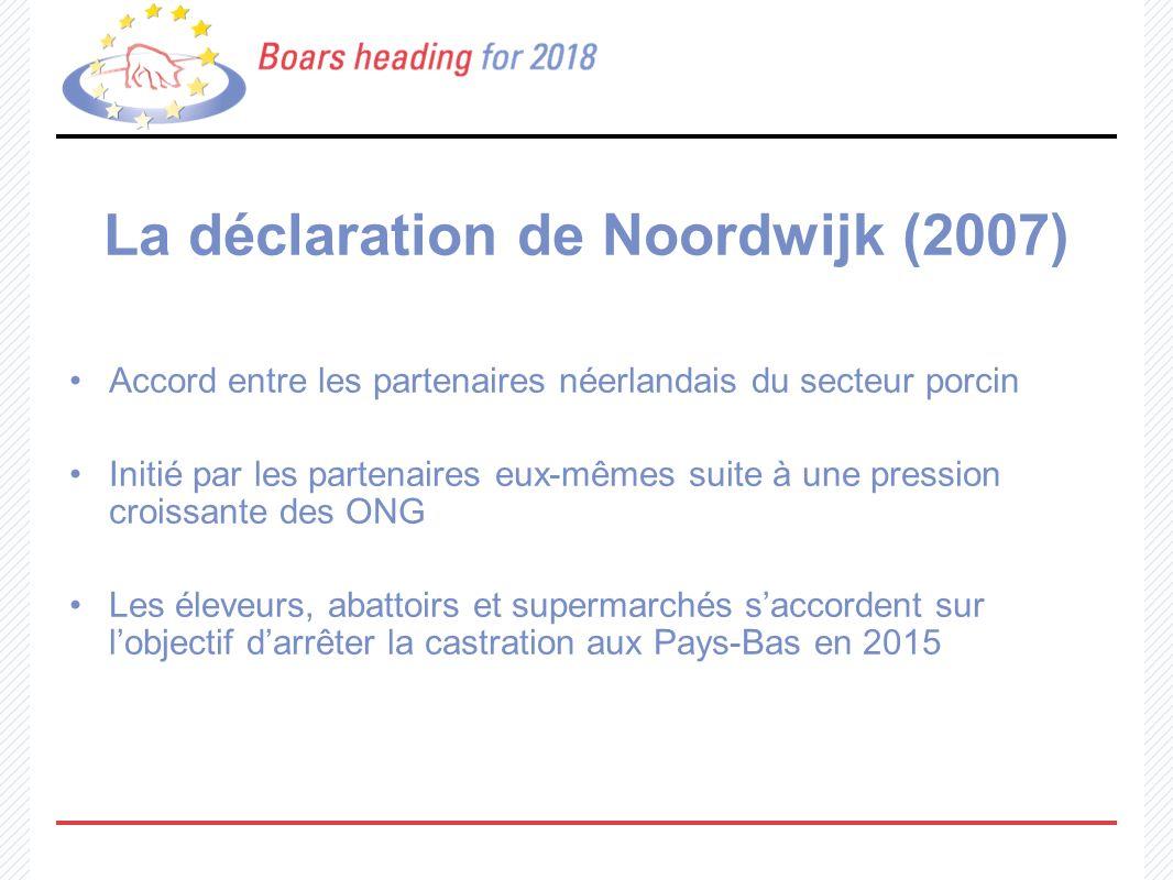 La déclaration de Noordwijk (2007)