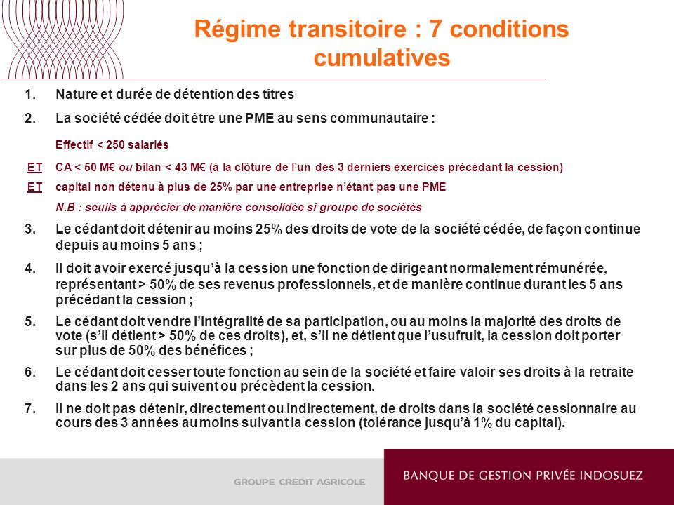 Régime transitoire : 7 conditions cumulatives