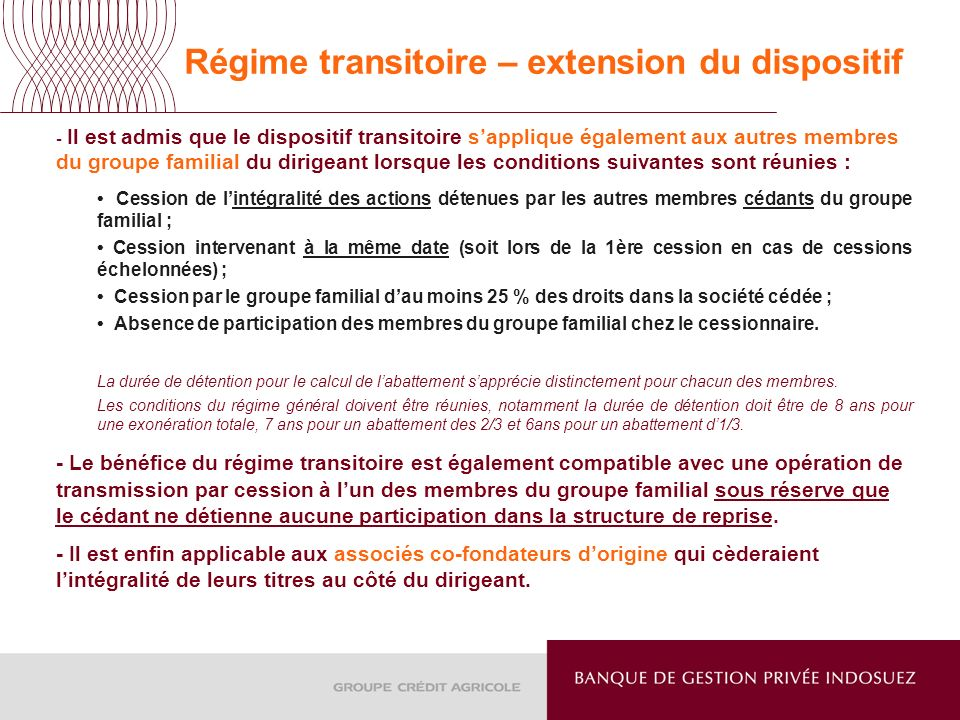 Régime transitoire – extension du dispositif