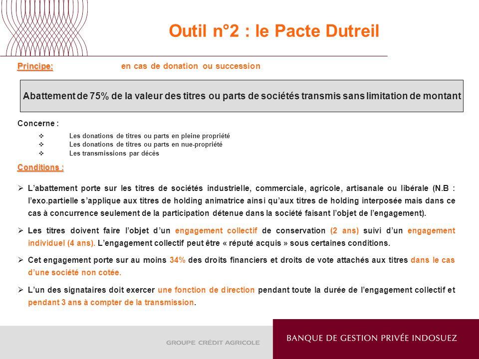 Outil n°2 : le Pacte Dutreil