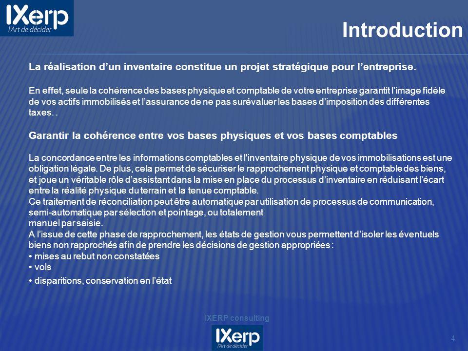 Introduction La réalisation d'un inventaire constitue un projet stratégique pour l'entreprise.