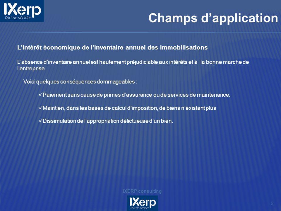 Champs d'applicationL'intérêt économique de l'inventaire annuel des immobilisations.