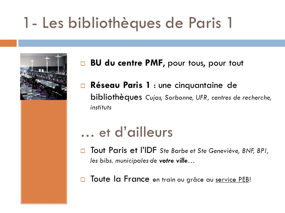 1- Les bibliothèques de Paris 1