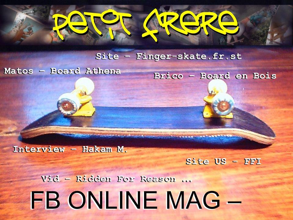 FB ONLINE MAG – NUMERO 1 Site – Finger-skate.fr.st