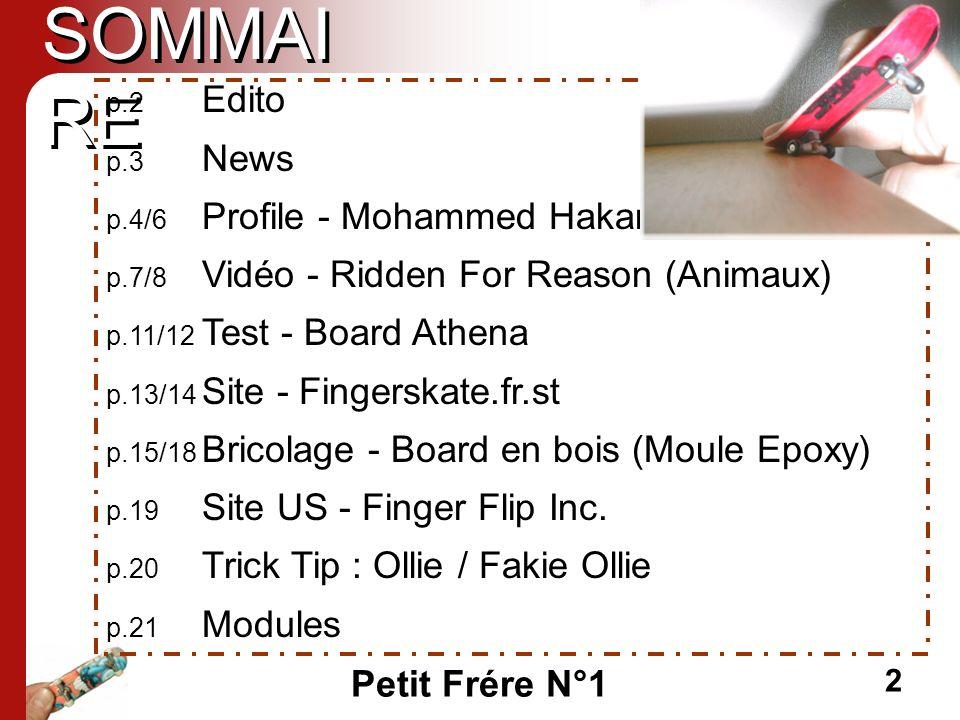 SOMMAIRE p.2 Edito p.3 News p.4/6 Profile - Mohammed Hakam