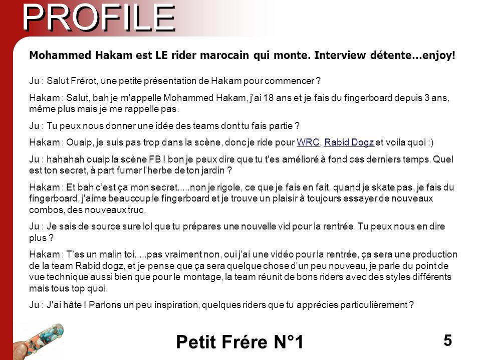 PROFILE Mohammed Hakam est LE rider marocain qui monte. Interview détente…enjoy!