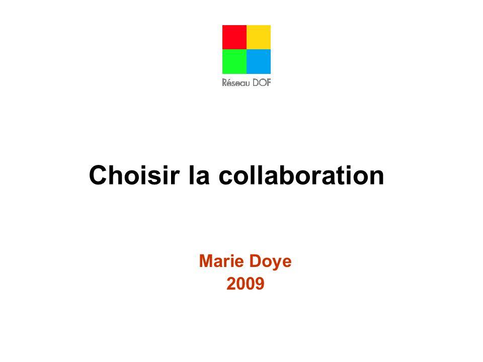 Choisir la collaboration