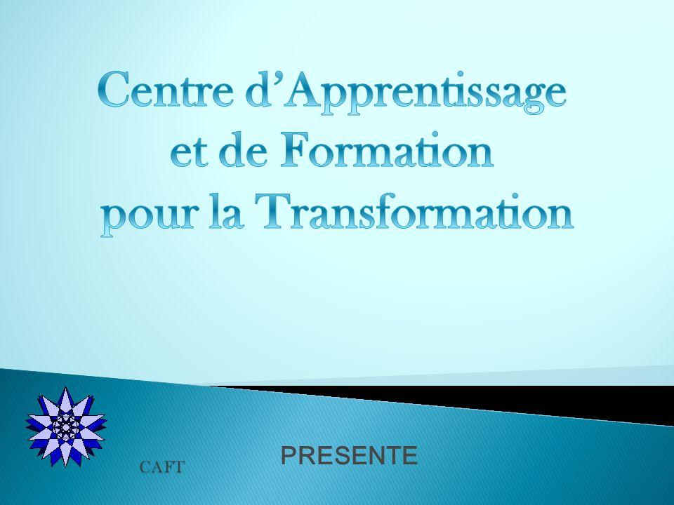 Centre d'Apprentissage et de Formation pour la Transformation