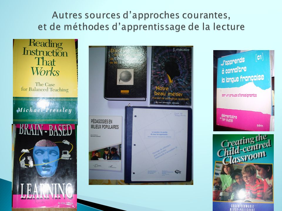 Autres sources d'approches courantes, et de méthodes d'apprentissage de la lecture