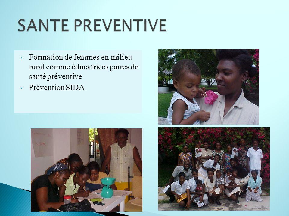 SANTE PREVENTIVE Formation de femmes en milieu rural comme éducatrices paires de santé préventive.