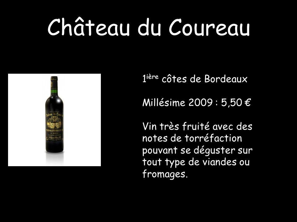 Château du Coureau 1ière côtes de Bordeaux Millésime 2009 : 5,50 €